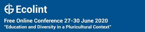 Ecolint Free online conference 27-30 June 2020 - Education and Diversity in a Pluricultural Context