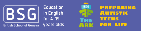 Since 2005, the only school in Geneva delivering the English National Curriculum through to A Levels, BSG now also features The Ark, a specialist programme for Autistic teens